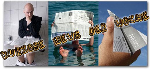 Kuriose News der Woche 20/2011