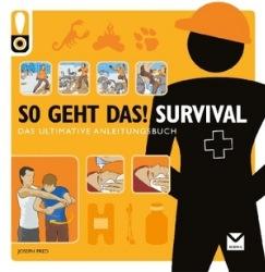 [Buchtipp] So geht das! Survival: Ultimatives Anleitungsbuch